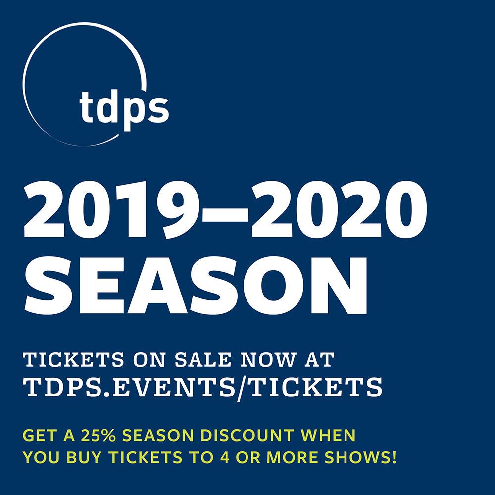 TDPS 2019–2020 Season Announcement