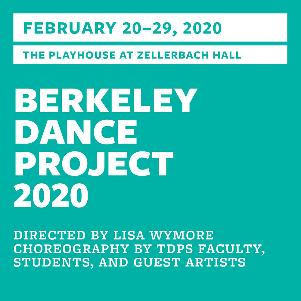 2019–2020 TDPS Playhouse Production: Berkeley Dance Project 2020
