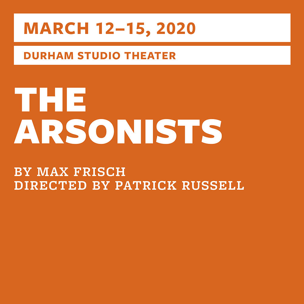 "2019–2020 Studio Production: ""The Arsonists"""