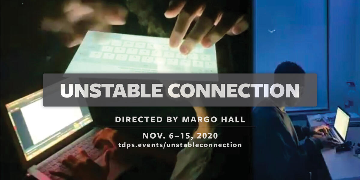 """""""Unstable Connection"""" directed by Margo Hall"""